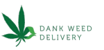 Dank Weed Delivery