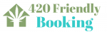 420 Friendly Booking
