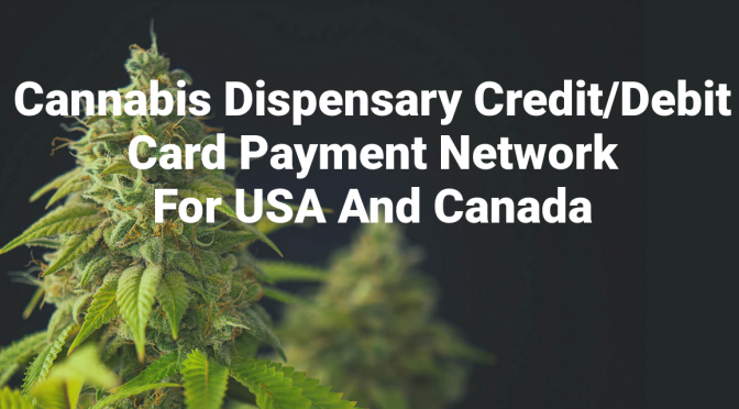 Credit Card Processing for cannabis companies